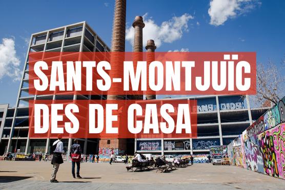 Sants - Montjuïc des de casa