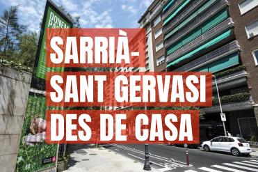 Sarrià - Sant Gervasi des de casa