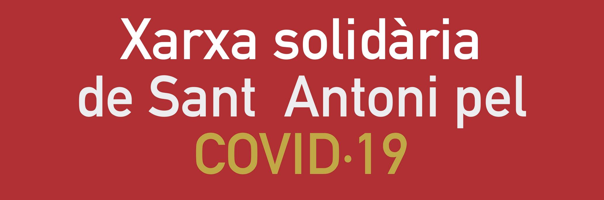 Grup de suport de Sant Antoni Xarxa solidària de Sant Antoni Covid-19